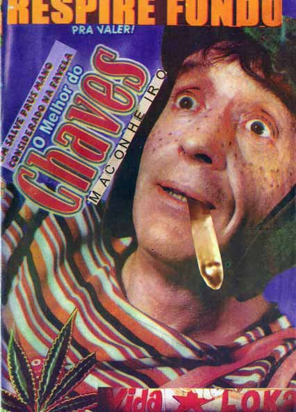 chaves maconheira